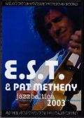 Pat Metheny and E.S.T. パット・メセニー/Germany 2003