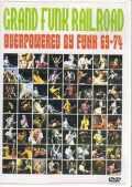 Grand Funk Railroad グランドファンク・レイルロード/Live '69-'74
