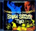 Brian Setzer ブライアン・セッツァー/Ny,USA 2002 & more