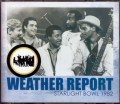 Weather Report ウェザー・リポート/California,USA 1982