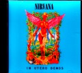 Nirvana ニルヴァーナ/In Utero Demos & Unreleased Tracks 1993