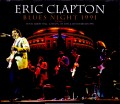 Eric Clapton エリック・クラプトン/London,UK 2.27 & 28.1991