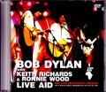 Bob Dylan,Keith Richards,Rinnie Wood ボブ・ディラン/PA,USA 1985 Broadcast Ver.