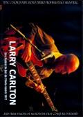 Larry Carlton ラリー・カールトン/Spain 2017
