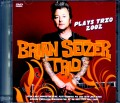 Brian Setzer ブライアン・セッツアー/Pa,USA 2002 & more