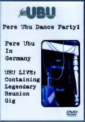 Pere Ubu ペレ・ウブ/Germany 1988 & more