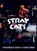 Stray Cats ストレイ・キャッツ/CA,USA 2018 & more