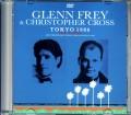 Glenn Frey,Christopher Cross グレン・フライ/Tokyo,Japan 1986