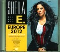 Sheile E. シーラー・イー/Europe Tour 2012