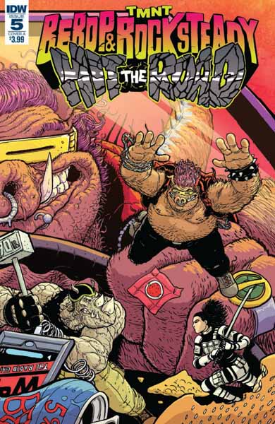 IDW COMICS : TMNT BEBOP ROCKSTEADY HIT THE ROAD #5 (OF 5) CVR A