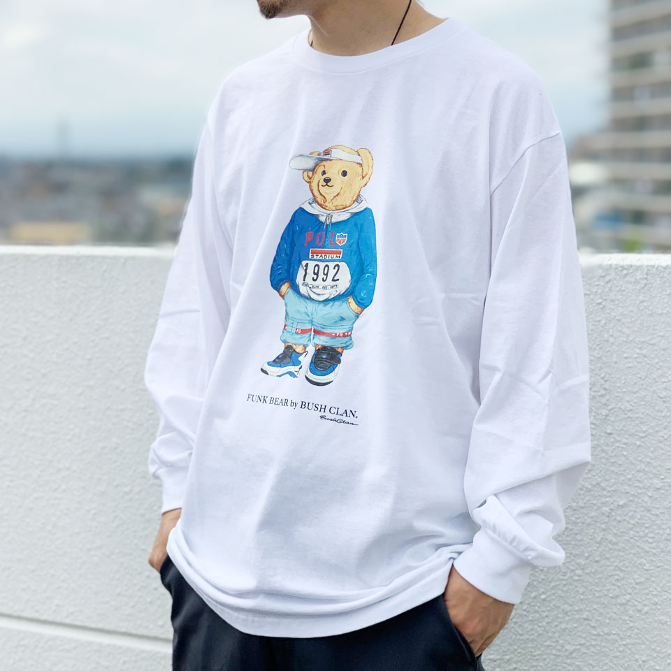 全2色 ブッシュクラン BUSH CLAN ロンT Tシャツ FUNK BEAR 90's BEAR L/S Tee ファンクベアー クマ ホワイト ブラック