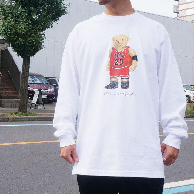 全2色 BUSH CLAN ブッシュクラン ロンT Tシャツ FUNK BEAR MJ BEAR L/S Tee ファンクベア ホワイト ブラック
