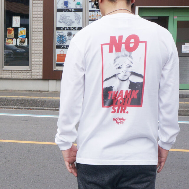 全2色 GOTHAM NYC ゴッサム ロンT Tシャツ NO THANK YOU SIR L/S Tee ホワイト ブラック