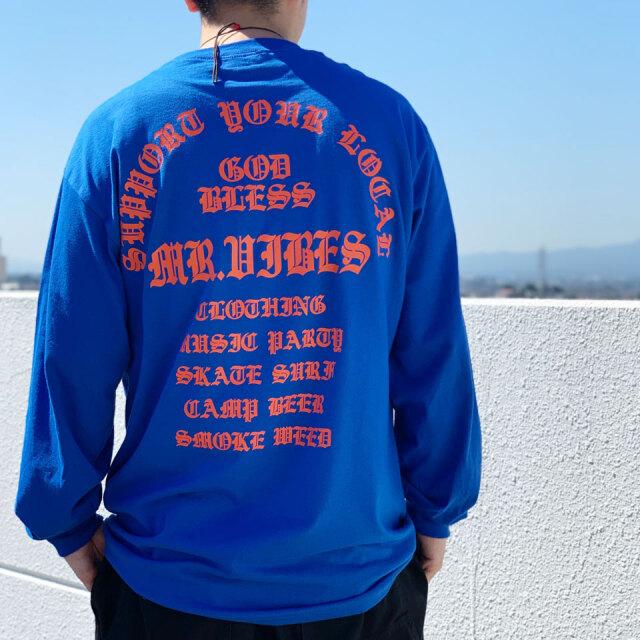 MRV by Mr.vibes ロンT Tシャツ GOD BLESS L/S Tee 長袖 オリジナル バックプリント  ロイヤルブルー ROYAL BLUE 青