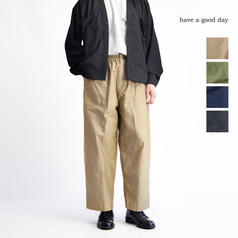 have a good day ハブアグッドデイ バックサテン ワイドベイカーパンツ 日本製 メンズ