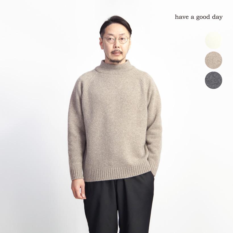 have a good day ハブアグッドデイ ラムウール100% ハイネックセーター ニット 日本製 メンズ