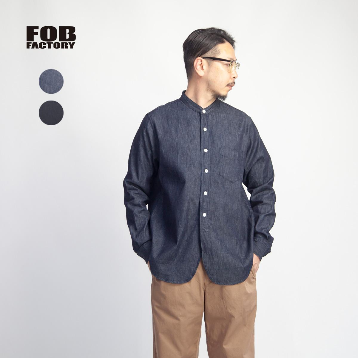FOB FACTORY FOBファクトリー デニムバンドカラーシャツ 日本製 メンズ