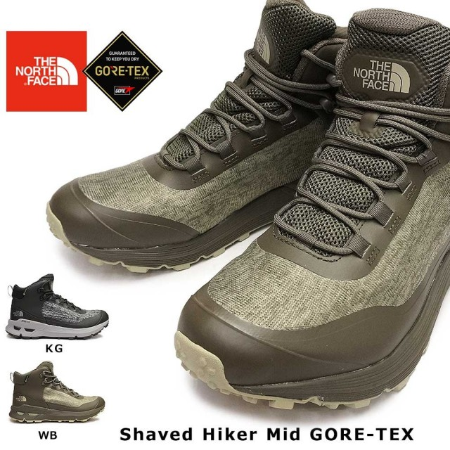 ザ ノースフェイス 防水 トレッキングシューズ NF51930 シェイブドゥハイカー ミッド GORE-TEX ゴアテックス メンズ ハイキング THE NORTH FACE Shaved Hiker Mid GORE-TEX