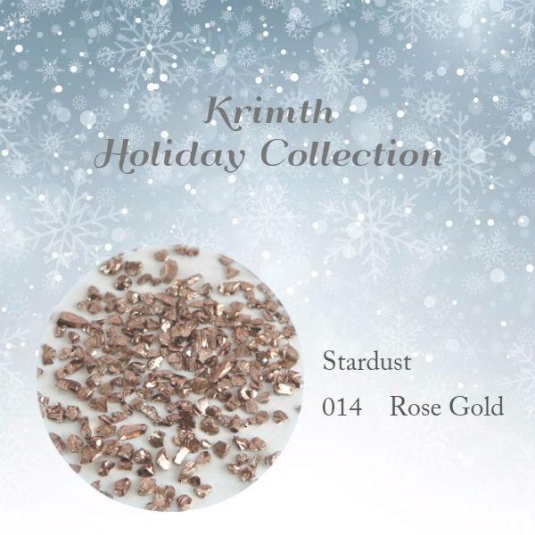 【Krimth】 ホリデーコレクション スターダスト 014 ローズゴールド 約2.5g