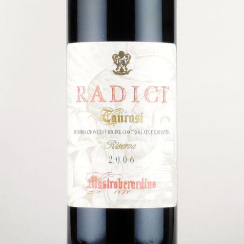 タウラージ ・リゼルヴァ ラディーチ 2006 マストロベラルディーノ イタリア カンパーニア 赤ワイン 750ml