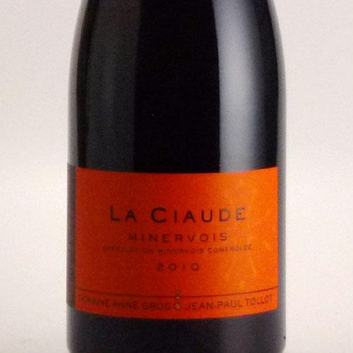 ラ・シオード ミネルヴォワ 2010 ドメーヌ アンヌ・グロ&ジャン=ポール・トロ フランス ラングドック 赤ワイン 750ml