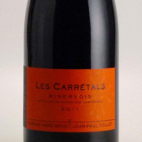 レ・カレタル ミネルヴォワ 2011 ドメーヌ アンヌ・グロ&ジャン=ポール・トロ フランス ラングドック 赤ワイン 750ml