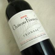 シャトー・フォンテニール2005ボルドー・フロンサック フランスボルドーの赤ワイン