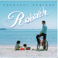 Rebirth (杉浦貴之 CD)