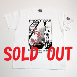 「仁義なき戦い」s/sTシャツ(PROXY WAR WHITE)