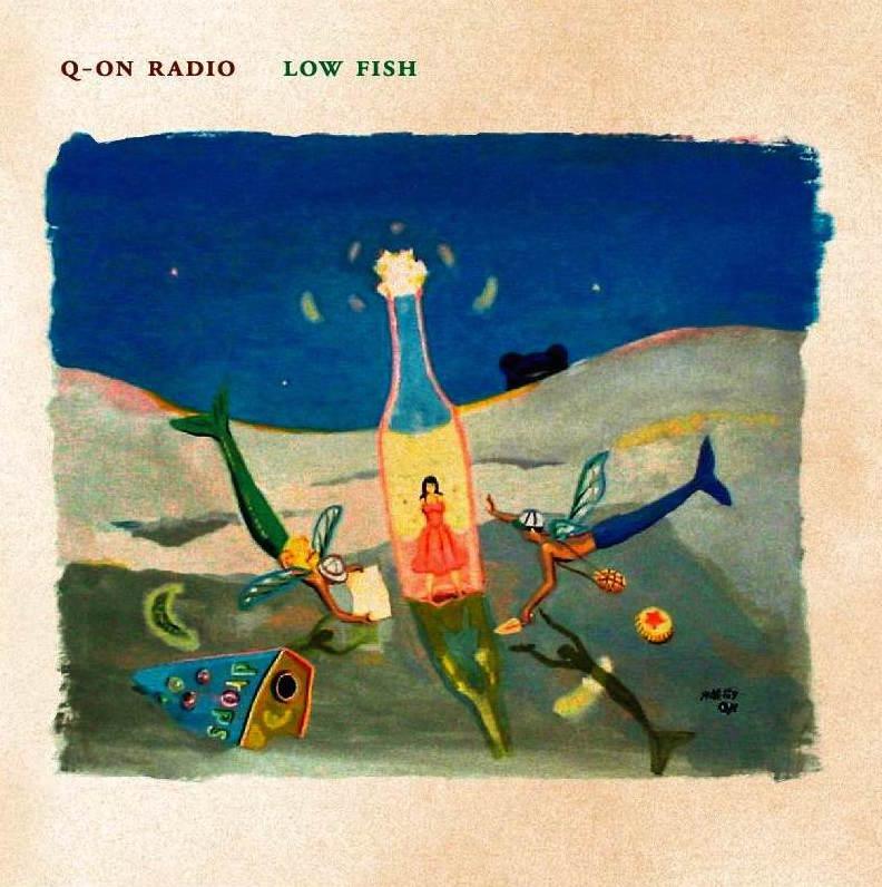 AUR-3 Q-ヲンラヂヲ Q-ON RADIO / ローフィッシュ
