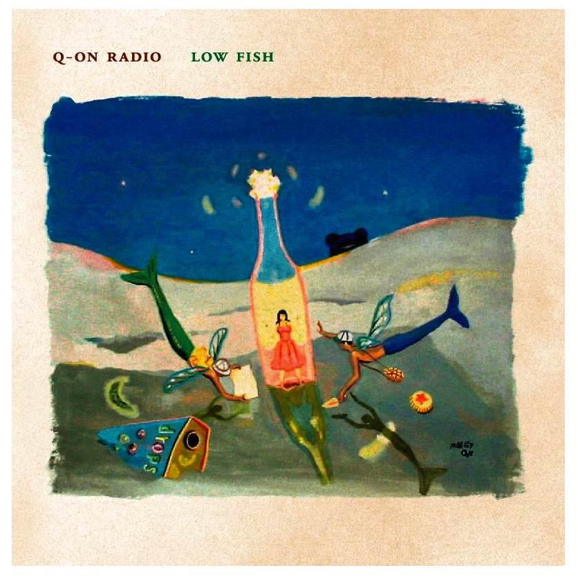 AUR-3 Q-ヲンラヂヲ Q-ON RADIO/ローフィッシュ