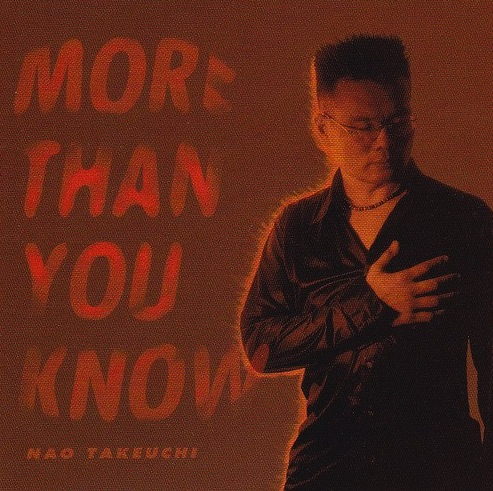 on-27 MORE THAN YOU KNOW / 竹内直