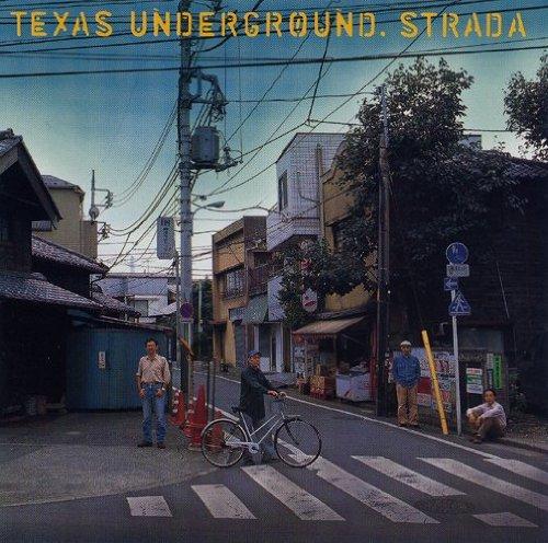 on-28 テキサス・アンダー・グラウンド / ストラーダ
