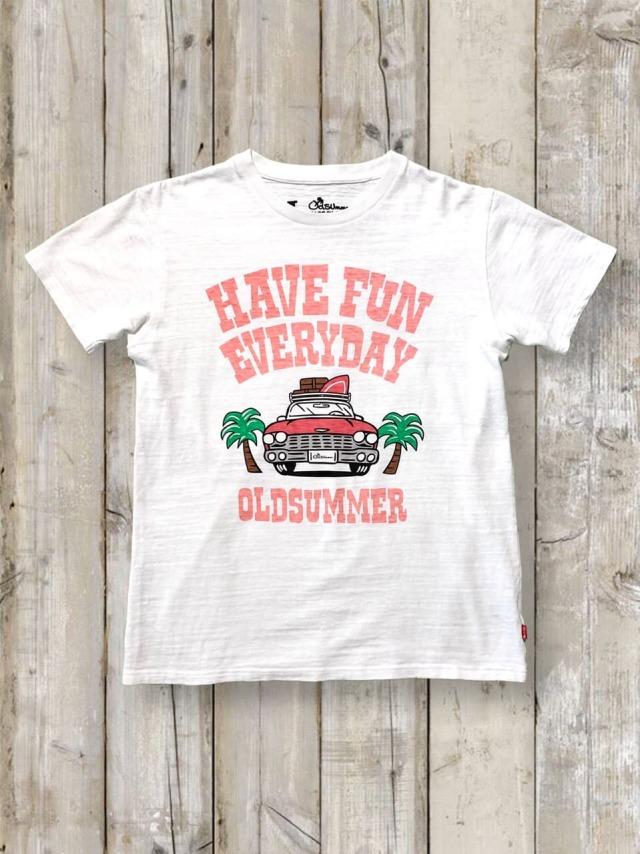 スラブTシャツ(HAVE FUN EVERYDAY)
