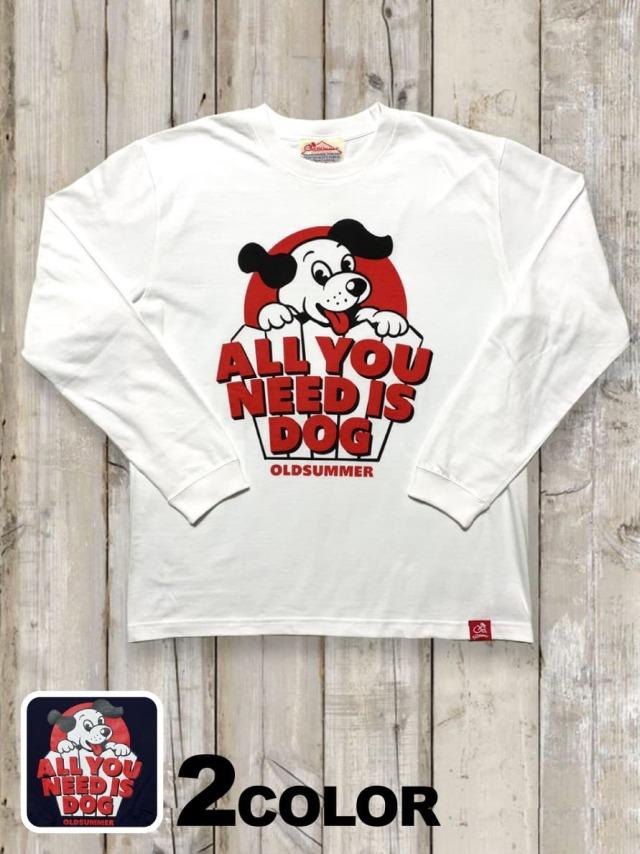 クルーネックロングスリーブTシャツ(ALL YOU NEED IS DOG)