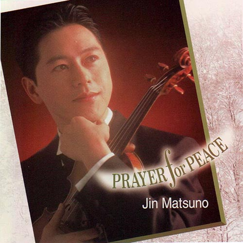CD・松野迅「平和希いて PRAYER for PEACE」