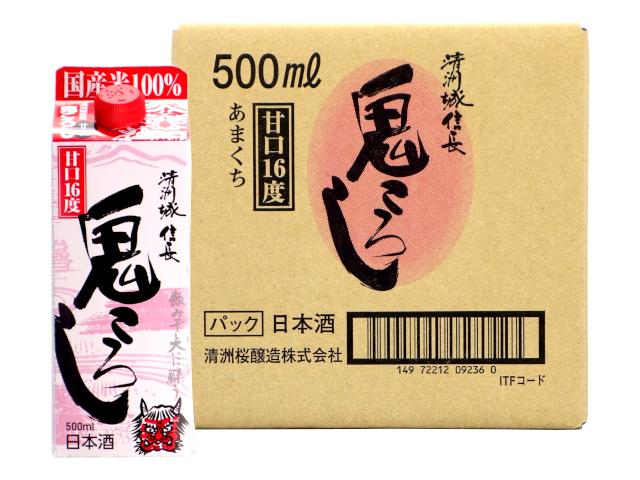 清洲城信長鬼ころし 甘口パック 500ml(ケース)