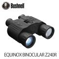 暗視スコープ ブッシュネル エクイノクス ビノキュラーZ240R Bushnell EQUINOX BINOCULAR Z240R ナイトビジョン (日本正規品)