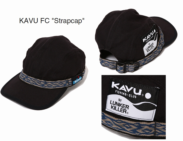 """ランカーキラー 「KAVU FC """"Strapcap""""」"""