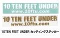 10FTU 10フィートアンダー 「10TEN FEET UNDER カッティングステッカー」【クリックポスト送料180円発送可】