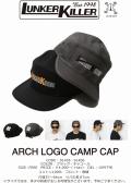 ★ご予約商品★LunkerKiller ランカーキラー 「ARCH LOGO CAMP CAP」<10/20(土)まで>10月下旬入荷予定