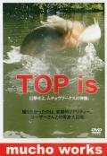 ムチョウワークス 「トップイズ TOP is」