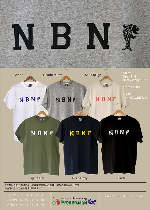 ★ご予約商品★ 津波ルアーズ 「NBNF Tee」 【クリックポスト発送可】 ※5月下旬入荷予定