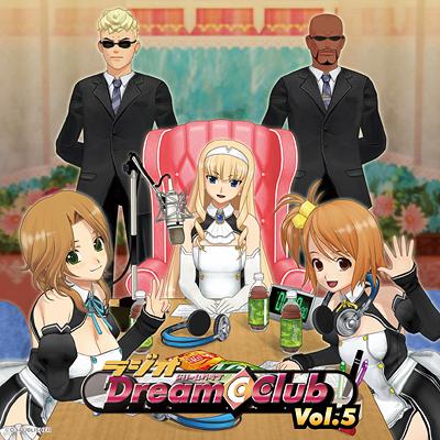 ラジオCD 「ラジオ Dream C Club」 vol.5