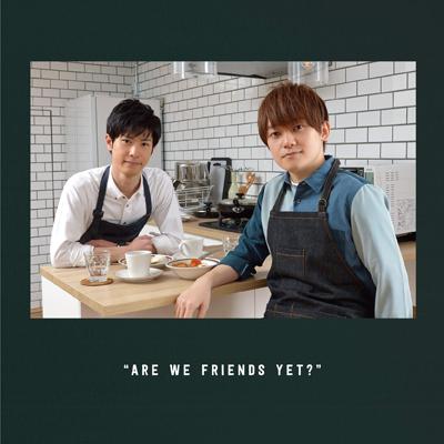 DJCD「天崎滉平・大塚剛央の「僕たちもう、フレンドですよね?」」お初にテイスティングCD~プレ赤を添えて~