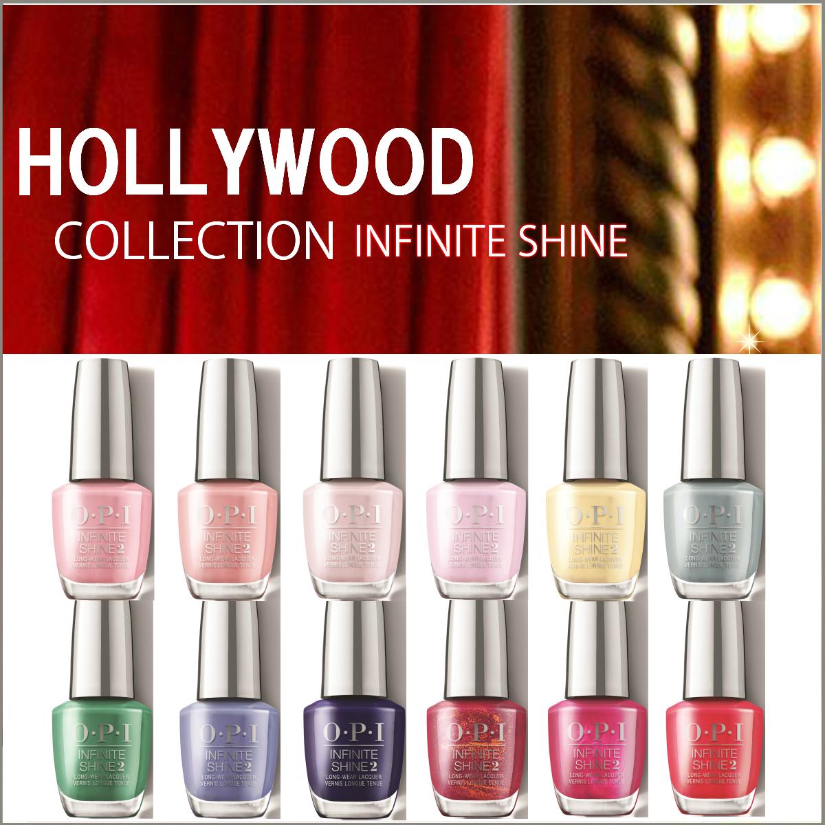 OPI INFINITE SHINE インフィニット シャイン Hollywood Collection by OPI ハリウッドコレクション 15ml ネイルカラー マニキュア 40周年記念