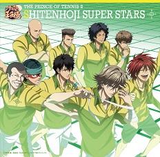 「THE PRINCE OF TENNIS II SHITENHOJI SUPER STARS」Various Artists