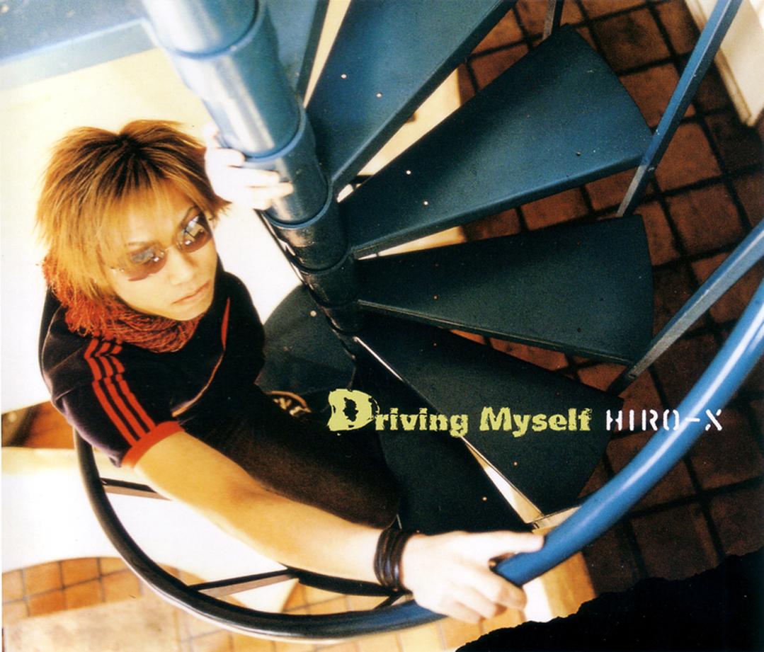 「Driving Myself」HIRO-X