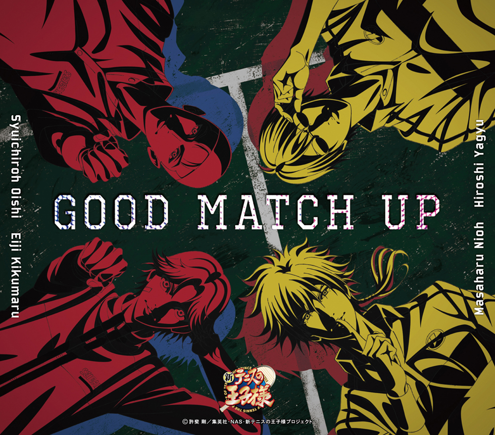 「GOOD MATCH UP」大石秀一郎・菊丸英二&仁王雅治・柳生比呂士