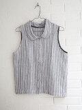 Le vestiaire de jeanne VDJ Sleeveless shirt light stripes linen 丸襟リネンストライプノースリーブブラウス